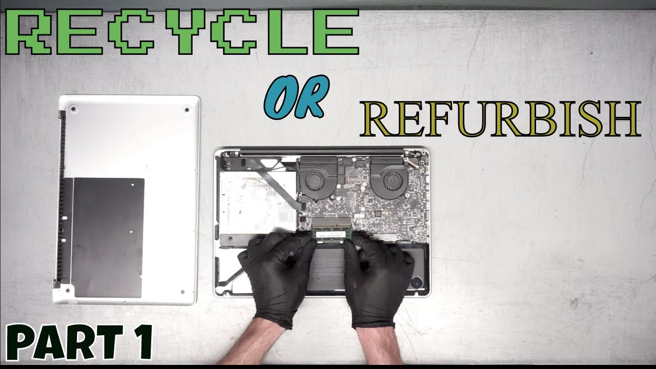 Refurbish or E Waste Recycle | 15″ Apple MacBook Pro A1286 2.66GHz i7 in 2020 Part 1